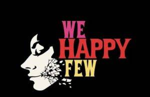 Prévia do jogo We Happy Few