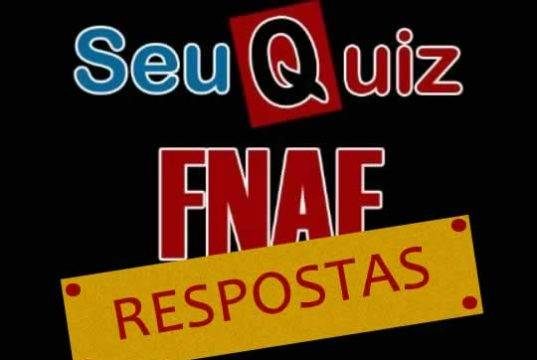 Respostas do Quiz Five Nights At Freddy's SeuGame