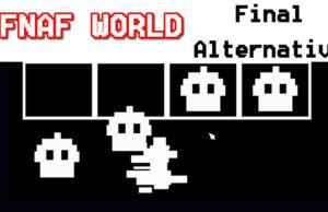 FNAF WORLD final alternativo