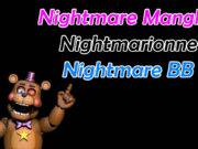 Ultimate Custom Night Como evitar a Nightmare Mangle, Nightmarionne e Nightmare BB