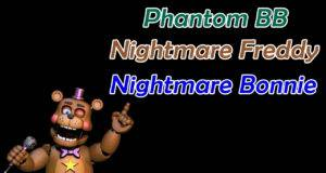 Ultimate Custom Night Como evitar o Phantom BB, Nightmare Freddy e Nightmare Bonnie